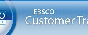 EBSCOhost Customer Training